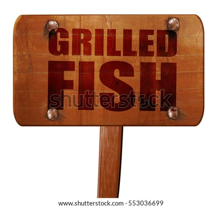 grilled fish, 3D rendering, text on wooden sign