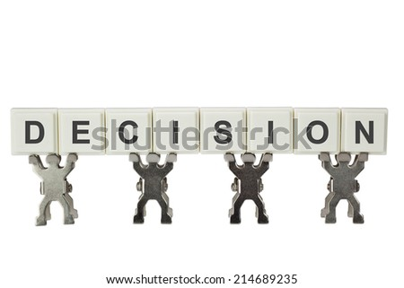 Group of figurines with the word DECISION isolated on white background  - stock photo