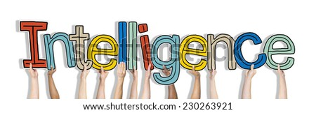Group of Hands Holding Intelligence Word Concept