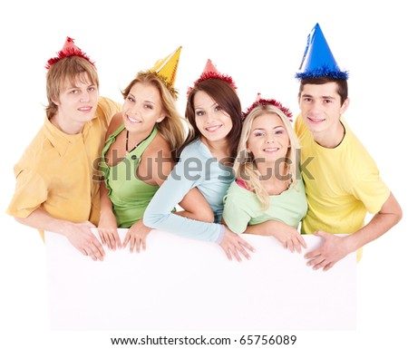 Group of happy people in party hat holding banner. Isolated.