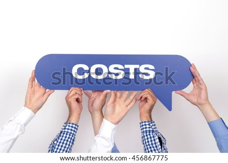 Group of people holding the COSTS written speech bubble