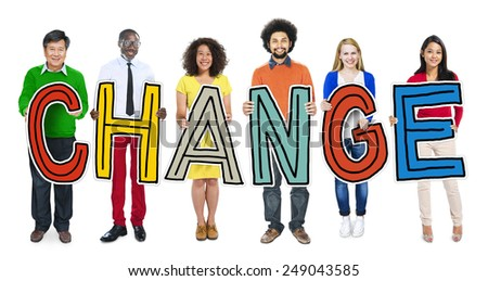 Group of People Standing Holding Change Letter - stock photo