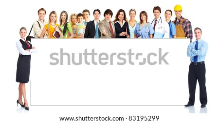 Group of smiling business people with placard. Over white background. - stock photo