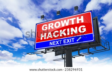 Growth Hacking Inscription on Red Billboard on Sky Background. - stock photo