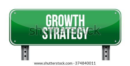 Growth Strategy road sign illustration design graphic - stock photo