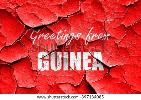 Grunge cracked Greetings from guinea