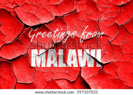 Grunge cracked Greetings from malawi