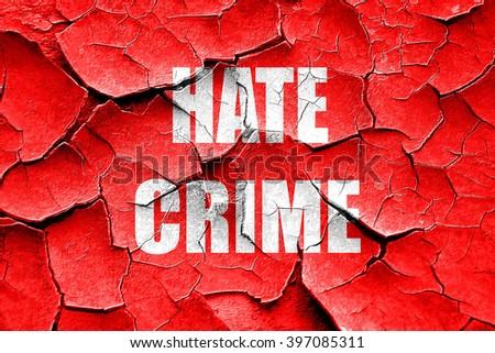 Grunge cracked Hate crime background - stock photo