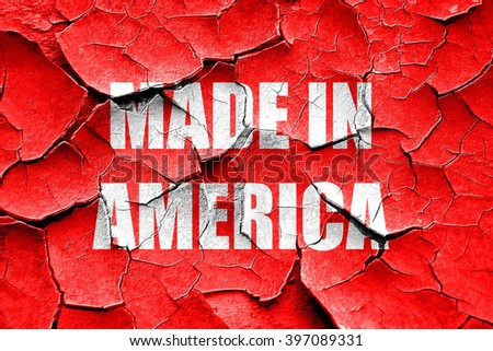 Grunge cracked Made in america