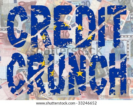 grunge Credit Crunch text with EU flag and euros illustration