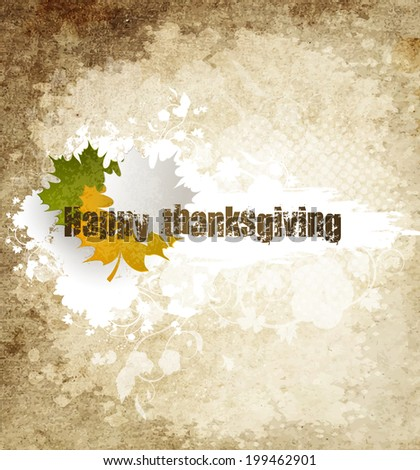 Grunge Happy Thanksgiving Holiday Background With Maple Leaves - stock photo