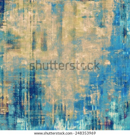 Grunge old-fashioned background with space for text or image. With different color patterns: yellow (beige); blue; gray; cyan - stock photo
