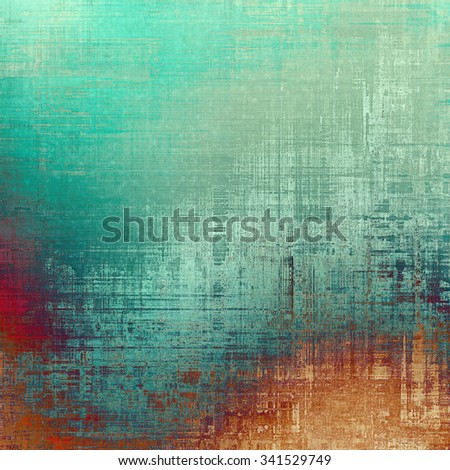 Grunge old texture as abstract background. With different color patterns: brown; blue; green; red (orange) - stock photo