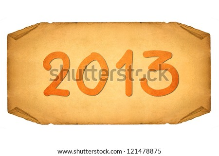 Grunge papers and scrolls 2013 - stock photo