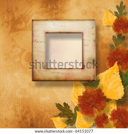 Grunge papers design in scrap booking style with frame and autumn foliage - stock photo