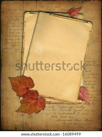 Grunge papers design in scrap booking style With the hand-written text and autumn leaves