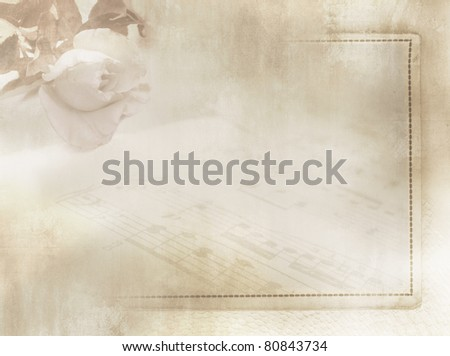 Grunge romantic flower background in vintage style with rose, sheet music and frame on old paper texture - soft floral design in light grey and sepia tone - stock photo