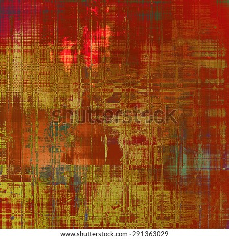 Grunge texture, distressed background. With different color patterns: yellow (beige); brown; gray; red (orange) - stock photo