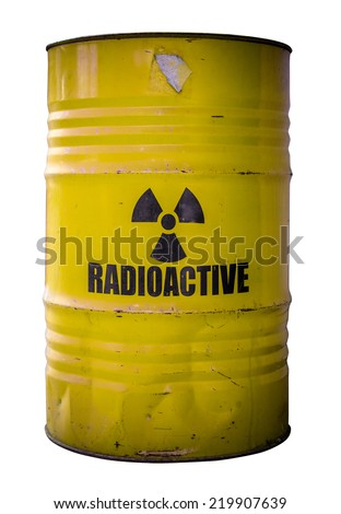 Grungy Barrel Or Drum Of Radioactive Nuclear Waste Isolated On White - stock photo