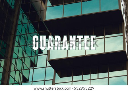 Guarantee, Business Concept