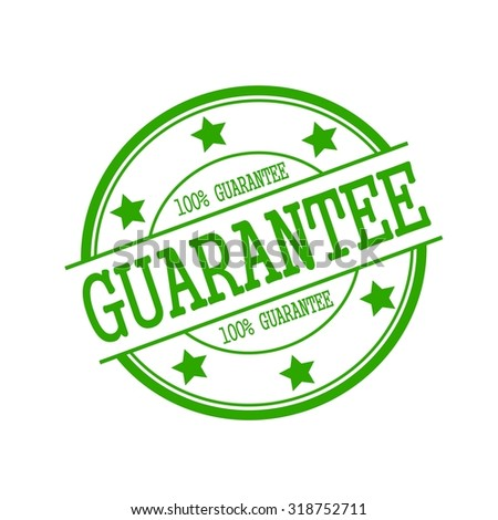 guarantee green stamp text on green circle on a white background and star