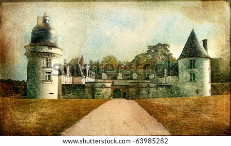 Gue-Pean castle (Loire valley) - artistic vintage picture - stock photo