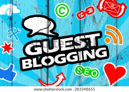 Guest Blogging - stock photo