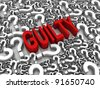 GUILTY 3D text surrounded by question marks. Part of a series. - stock photo