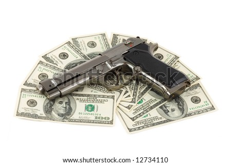 Gun and money, isolated on white background