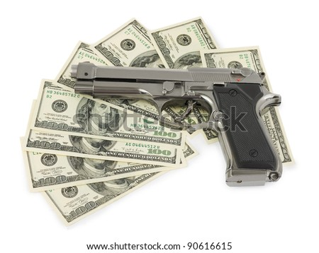 Gun and money isolated on white background