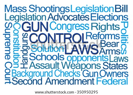 Gun Control Laws Word Cloud on White Background - stock photo
