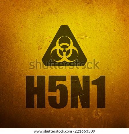 H5N1 Avian Flu - Bird Flu. Biohazard yellow alert sign - stock photo
