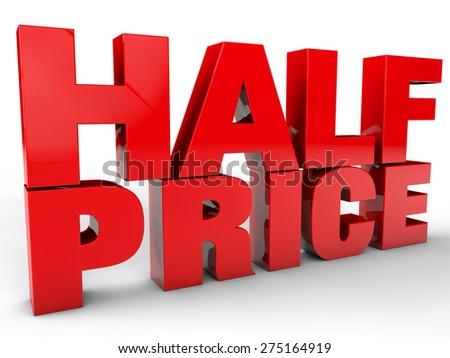 Half Price over white background - stock photo