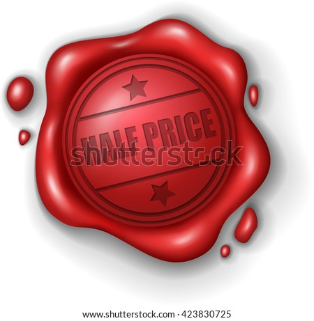 Half Price wax seal stamp realistic - stock photo