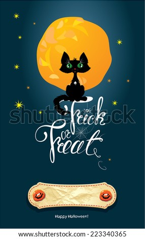 Halloween night: cat on moon and sky background. Card with calligraphic text Happy Halloween and Trick or Treat and empty space to write the name of person for whom this card is. Raster version - stock photo