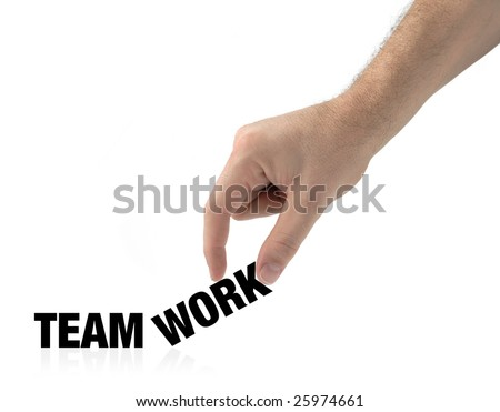 Hand and word teamwork isolated on white creating a concept - stock photo