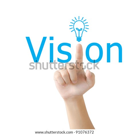 Hand and word vision. - business concept isolated on white background