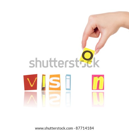 Hand and word vision isolated on white background - stock photo