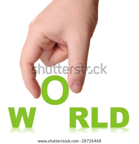 Hand and word World - business concept (isolated on white background)