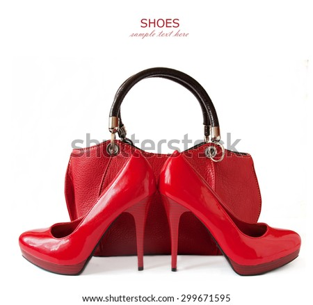 Hand bag and shoes isolated on white background with sample text - stock photo