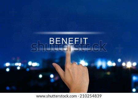 hand clicking benefit button on a touch screen interface  - stock photo