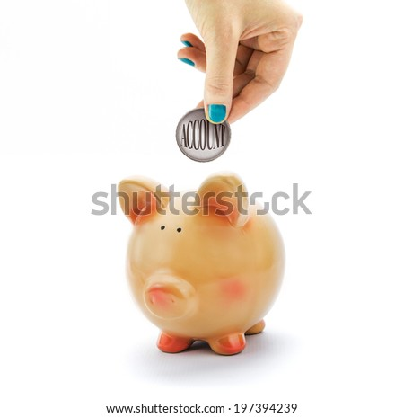 Hand depositing a coin with account text in piggy bank