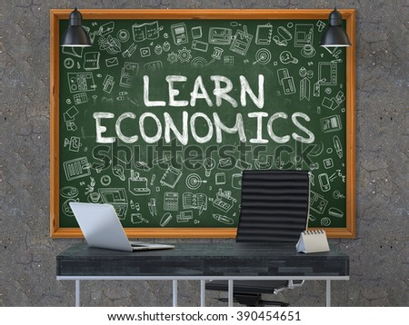 Hand Drawn Learn Economics on Green Chalkboard. Modern Office Interior. Dark Old Concrete Wall Background. Business Concept with Doodle Style Elements. 3D. - stock photo