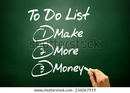 Hand drawn Make More Money in To Do List, business concept on blackboard - stock photo