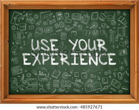 drawing on the experience of your