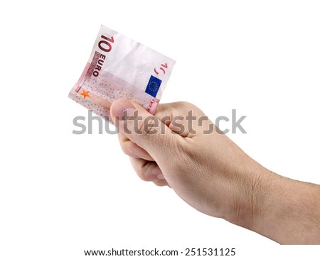 Hand giving ten Euro banknote. Isolated on white background