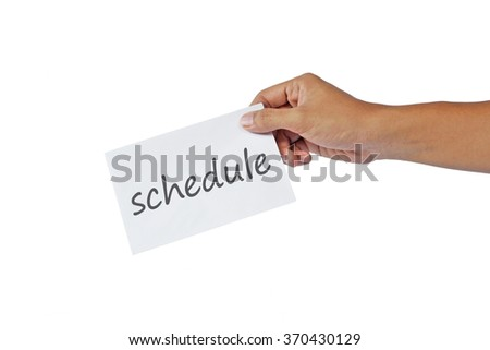 hand handing out a small white envelope. isolated on white background. schedule text on the envelope.