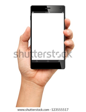 Hand holding A Big Screen Smartphone with blank screen on white background