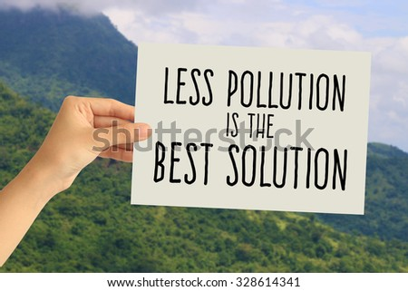 Less pollution is the best solution essay