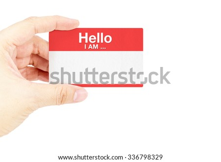 """Hand holding business card with """"Hello I am ..."""" with white background. - stock photo"""